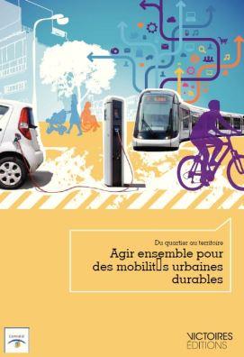 Comité 21 Agir pour des mobilités urbaines durables 3
