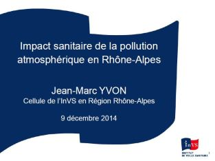 INVS Rhone-Alpes impact pollution