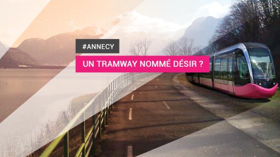 tramway nommé désir à Annecy